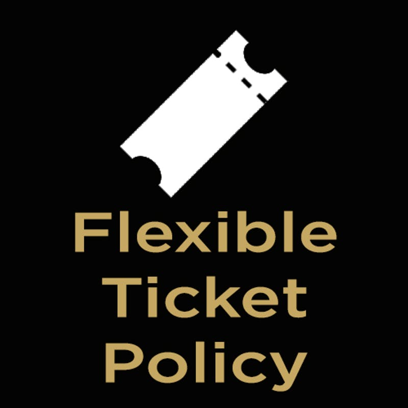 Flexible Ticket Policy